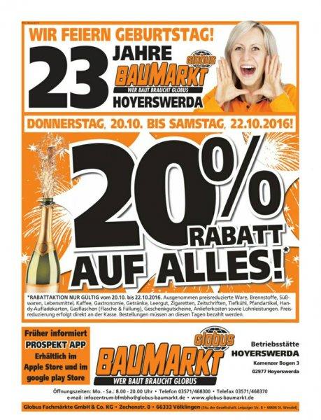 Globus Baumarkt Hoyerswerda 20% auf alles vom 20.10.-22.10.2016. Tiefpreisgarantie bei Hornbach und Bauhaus