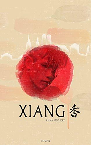Amazon Xiang  Kindle Edition derzeit kostenlos!
