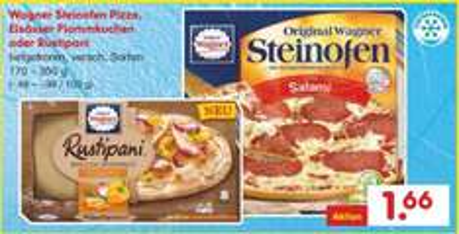 Netto Marken-Discount: Wagner Steinofen Pizza, Elsässer Flammkuchen oder Rustipani für jeweils 1,66 Euro.