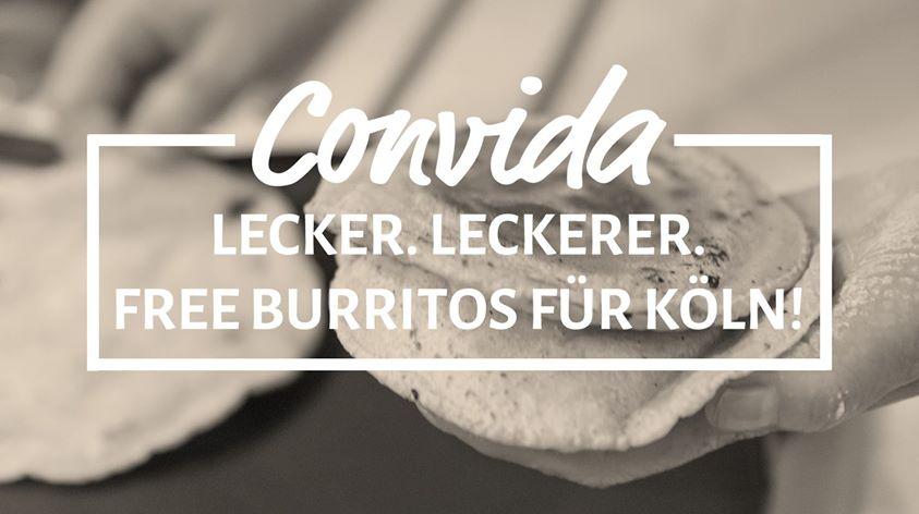 GRATIS BURRITOS in Köln bei Convida Californan Mexican Food am Sonntag, 30.10.