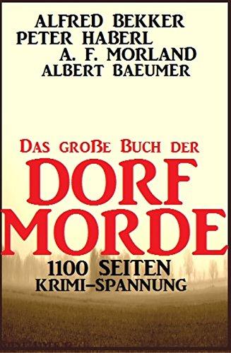 """GRATIS Kindle Edition e-Book: 1100 Seiten Krimi-Spannung: """"Das große Buch der Dorf-Morde"""""""