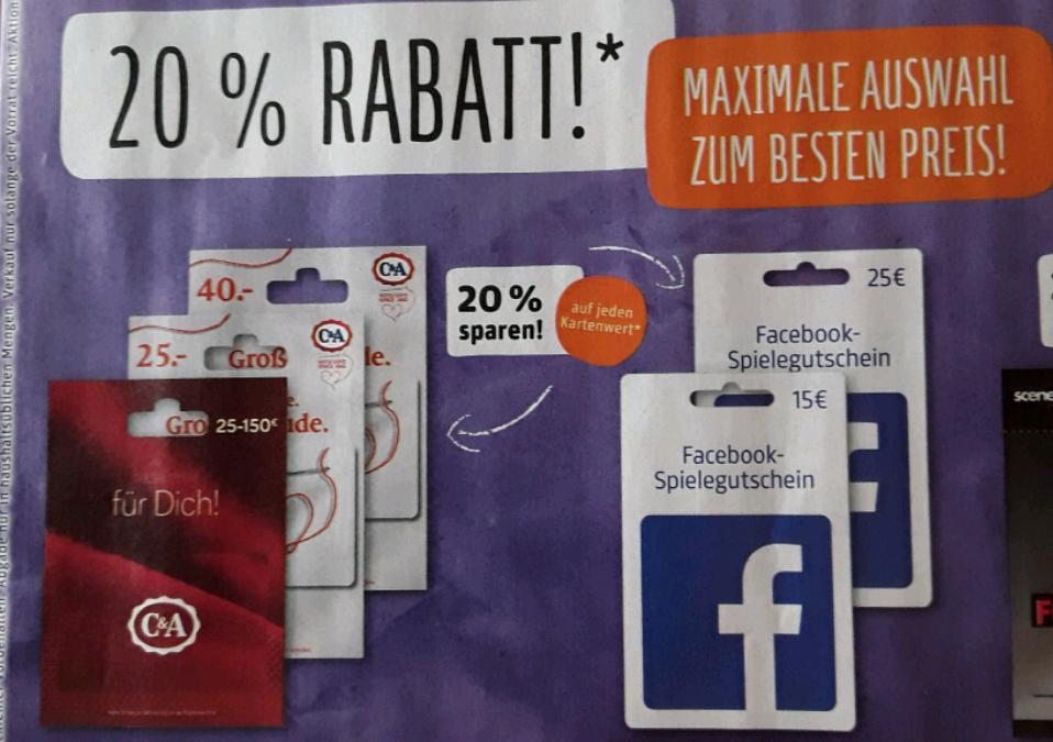 20% Rabatt auf C&A Geschenkkarten oder Facebook-Spielegutscheine @Rewe