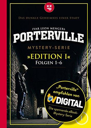Ivar Leon Menger´s Porterville Edition 1 kostenlos als Kindle E-Book