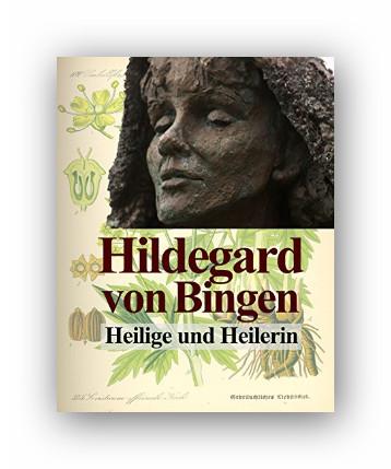 Kindle:Hildegard von Bingen: Heilige und Heilerin.