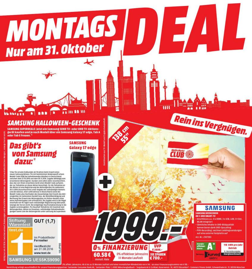 Samsung Curved UE55KS9090 4K HDR TV für 1999 Euro + Samsung Galaxy S7 Edge beim Media Markt Nordwestzentrum (Frankfurt)