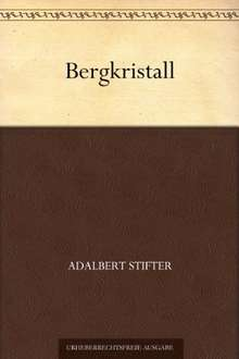 "Gratis eBook + Hörbuch (amazon/audible) ""Bergkristall"" von Adalbert Stifter"
