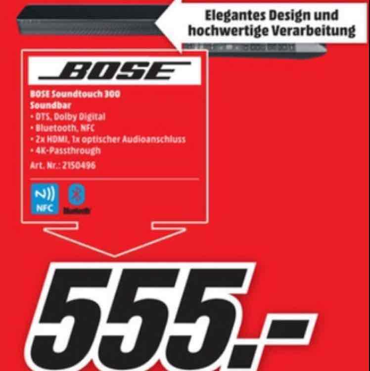 Bose Soundtouch 300 Soundbar (Lokal Media Markt Köln City am Dom) 555 Euro statt 799 Euro