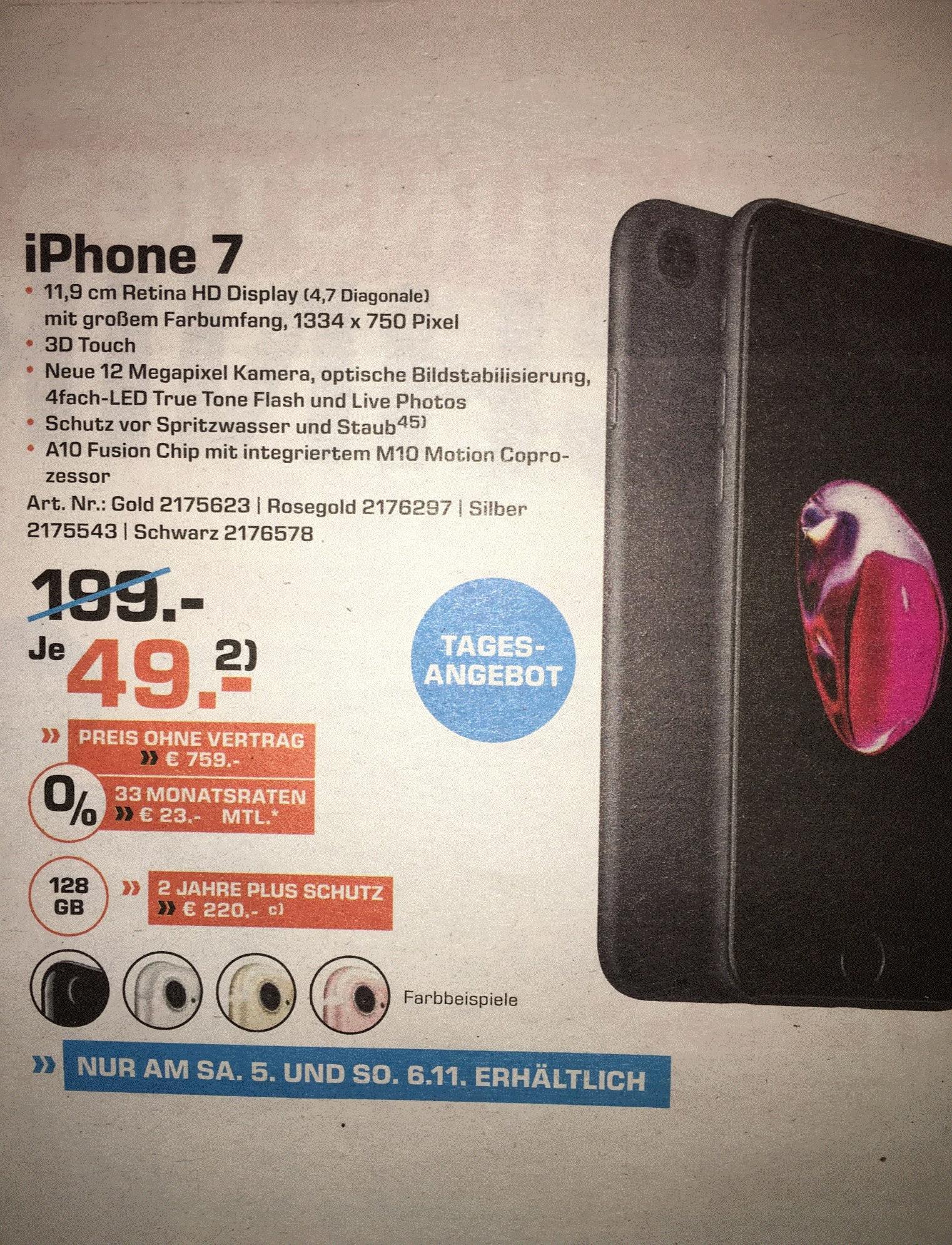 [LOKAL Saturn Ludwigshafen] iPhone 7 128GB für 759 € in allen Farben oder mit Vertrag 49 €