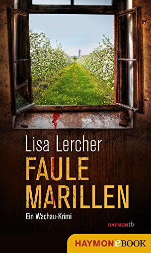 """GRATIS Kindle Edition e-Book: """"Faule Marillen: Ein Wachau-Krim"""" (Lisa Lercher Krimis 7)"""