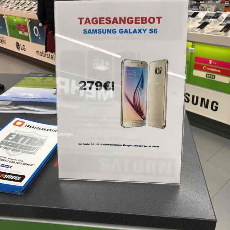 [lokal] Samsung Galaxy S6 279€ Tagesangebot! [Saturn Ludwigsburg]