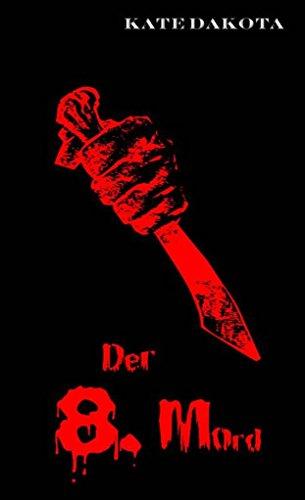 [Amazon Kindle] Gratis Ebook - Der 8. Mord (Krimi)