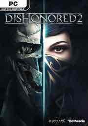 [STEAM] Dishonored 2: sofort spielbar + Definitive Edition + Preorder Bonus