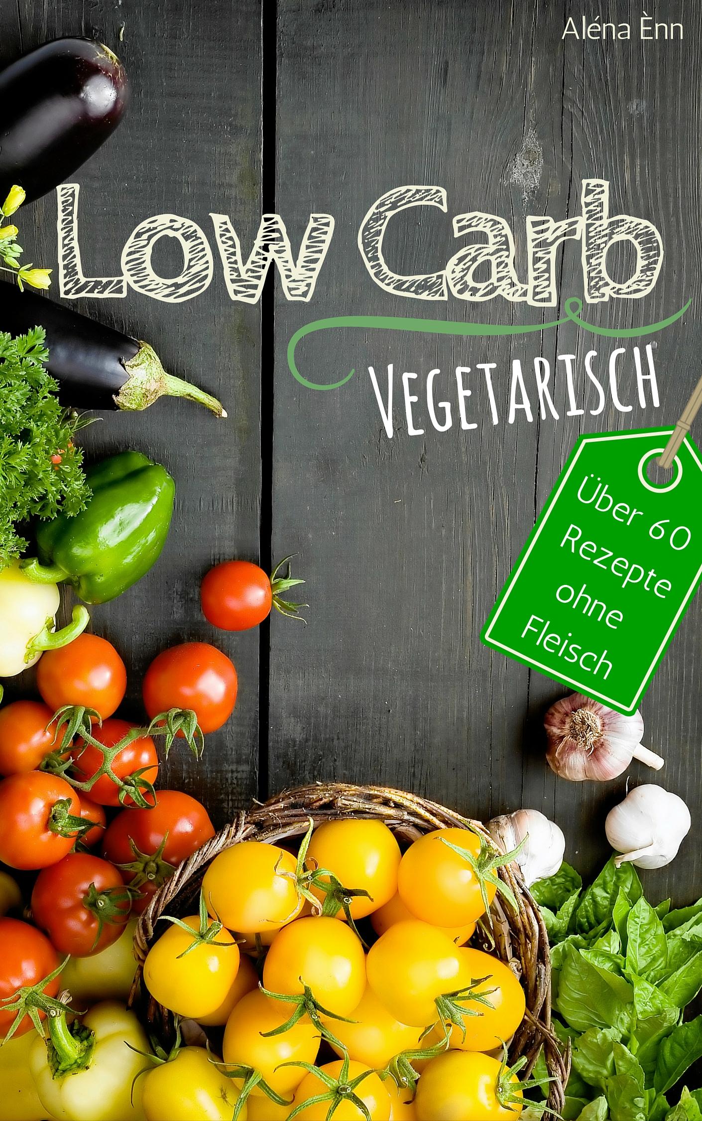 LOW CARB eKochbücher Gratis (statt €2,99 - €8,99): Ofengerichte, Veggi, Abendessen + Sammelband!