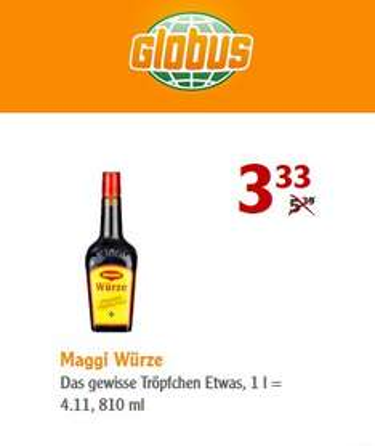 [ Local ] Globus Güdingen - Maggi Würze 810 ml => 3,33 Euro