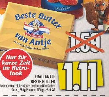 [Edeka / Marktkauf Rhein-Ruhr] Frau Antje Butter 250g für 1,11€ (statt 1,59€; Eigenmarken Discounter 1,29€ / 250g)
