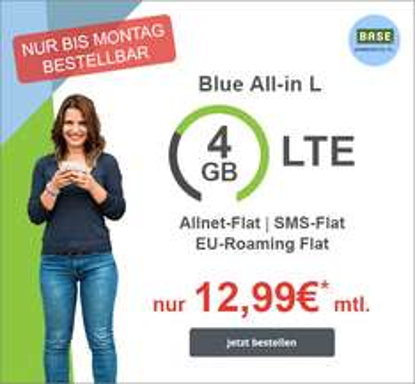 Weiter gehts: Original BASE-o2 Blue All-in L für 12,99 € / Allnet Flat | SMS Flat | 4 GB LTE bei 21,6 Mbit/s | EU Roaming Flat | Weltweite Festnetznummer | Multicard