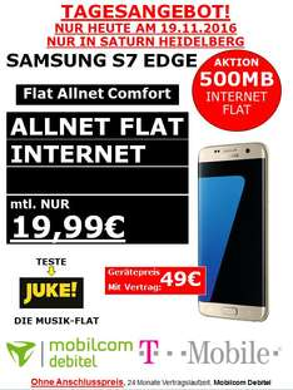 [Lokal Saturn Heidelberg ]SAMSUNG S7 EDGE monatlich 19,99€ Mobilcom T-Mobile