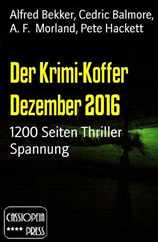 [Amazon Kindle] Gratis Ebook - Der Krimi-Koffer Dezember 2016: 1200 Seiten Thriller Spannung