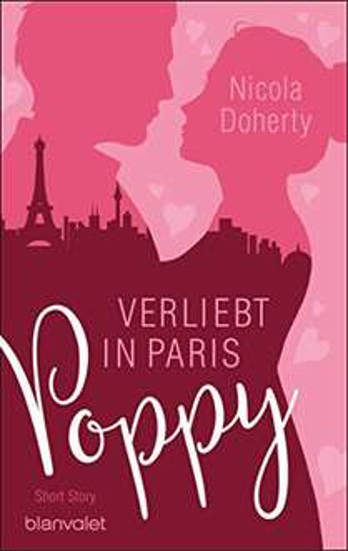 KOSTENLOS VORBESTELLEN (was für die Mädels): Poppy - Verliebt in Paris: Short Story (Girls on Tour 1) Kindle Edition [eBook] @ amazon.de