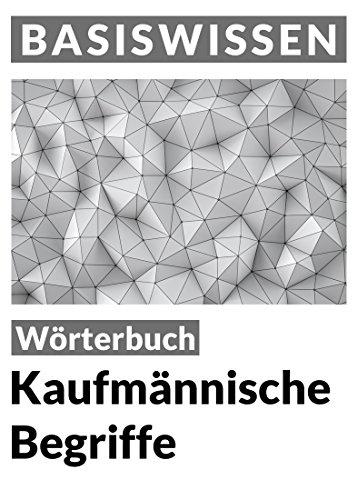 """[amazon.de] (eBook/Kindle) """"Kaufmännische Begriffe: Wörterbuch (Basiswissen)"""""""