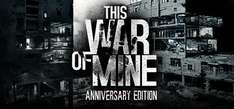 [PC] This war of mine - Gratis - über Twitch für Amazon Prime Kunden