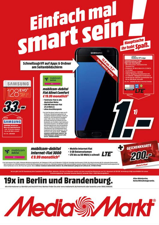 [Lokal] Mediamarkt Berlin/Brandenburg | Samsung Galaxy S7 Edge 32 GB für nur einmalig 1 € und monatlich 19,99 € | Allnet Flat | 500 MB | D1 Telekomnetz | mobilcom-debitel