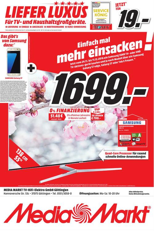 Media Markt Göttingen ab 24.11 Samsung UE55KS8090TXZG TV + Samsung Galaxy S7 1699 Euro!