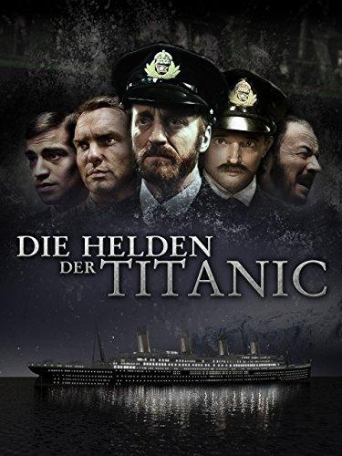 [ Amazon Prime ] Die Helden der Titanic  Für 0,00€ mit Prime Video ansehen