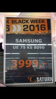 Black Friday ! Ue75ks8090 + galaxy s7 edge für 3999 im Saturn Wolfsburg (idealo:4669€)