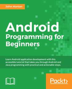 [Packt Publishing] Android Programming for Beginners - Free eBook