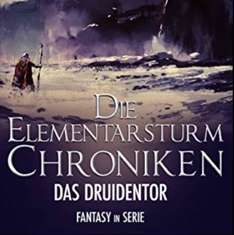 [Amazon Kindle] Gratis Ebook Die Elementarsturm-Chroniken Das Druidentor