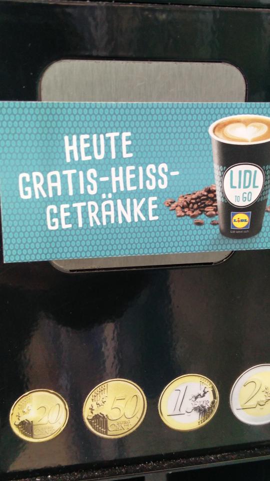 Lidl Kirchheim bei München, eventuell bundesweit, gratis heiß Getränke