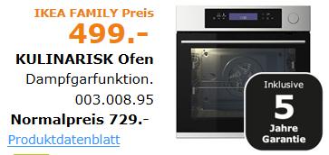 [IKEA Family Preis] KULINARISK Backofen mit Dampfgarfunktion (Edelstahldesign) für499 Euro?
