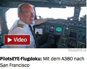 Pilotseye - Mit dem A380 nach San Francisco (bis 24 Uhr gratis anschauen)