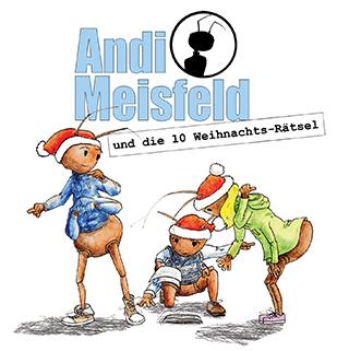 [Hörspiel] Andi Meisfeld und die 10 Weihnachts-Rätsel
