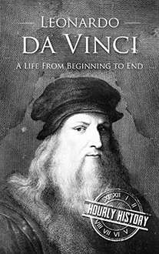 Gratis: Leonardo da Vinci: A Life From Beginning to End (eBook) Kindle Edition (Amazon)