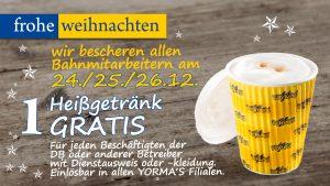 Randgruppen-Freebie -- Heißgetränk gratis am 24./25./26.12 @yormas