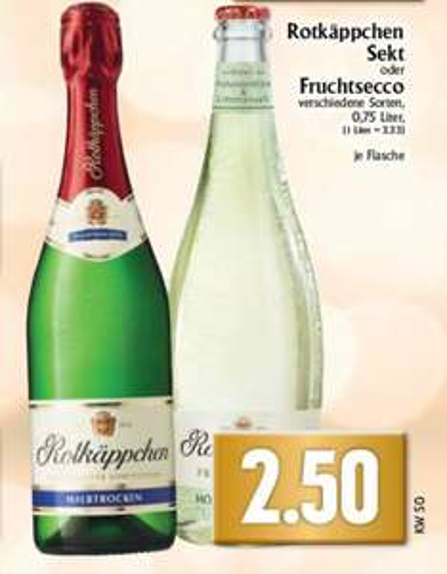 [Lokal Edeka Hessenring & Rhein/Ruhr] Rotkäppchen Sekt verschiedene Sorten für 2,50€/2,49€ pro 0,75l Flasche (ab heute bis Sa. 17.12.)