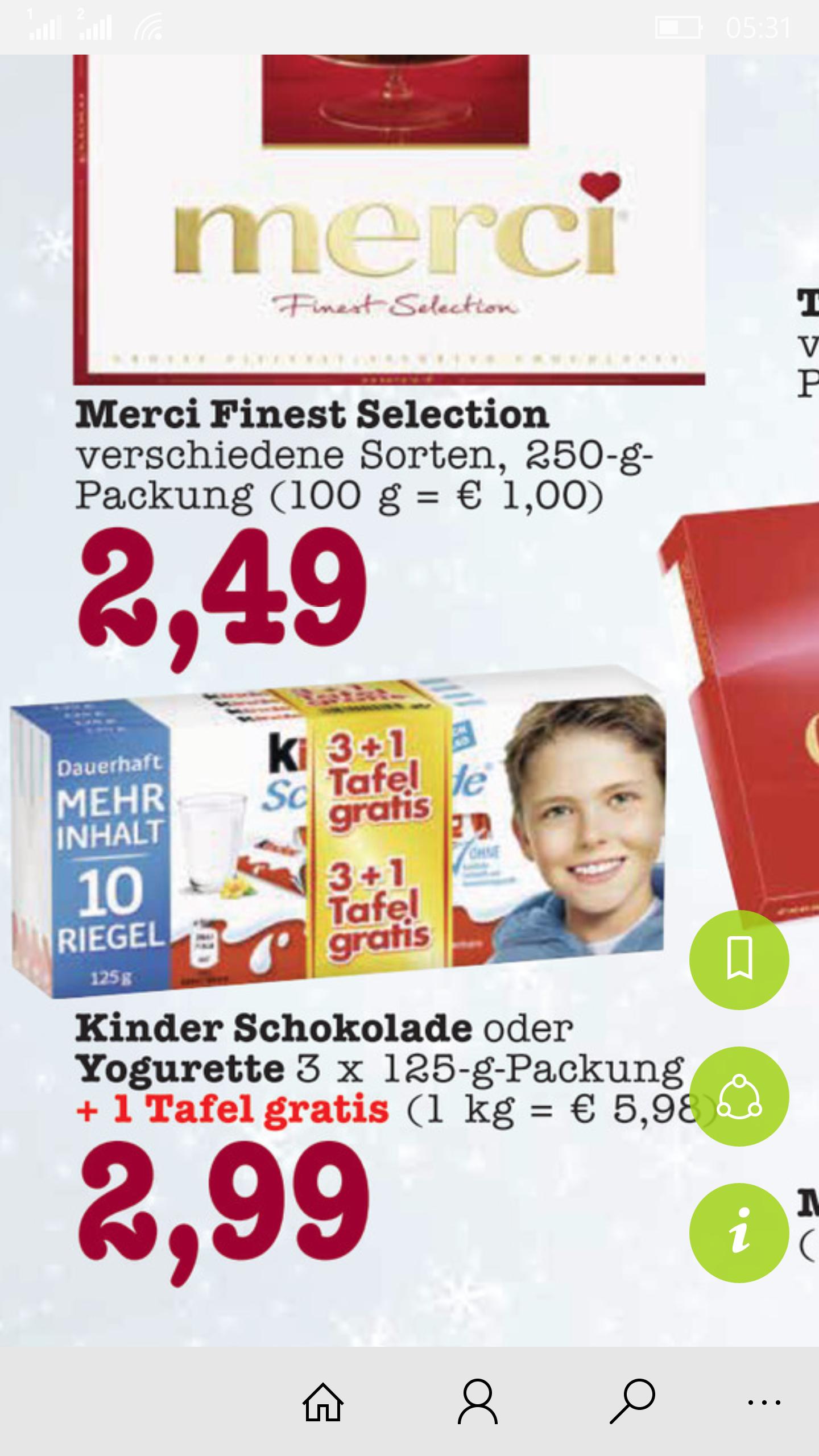 Kinder Schokolade oder Yogurette 3 x 125 g Packung + 1 Tafel gratis für nur 2,99 € im Edeka in Singen (lokal?)