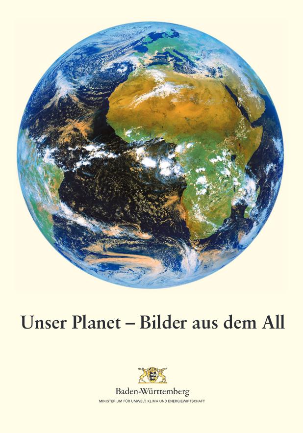 """""""Unser Planet – Bilder aus dem All"""" kostenlos bestellen. Absofort nur noch als PDF-Datei"""
