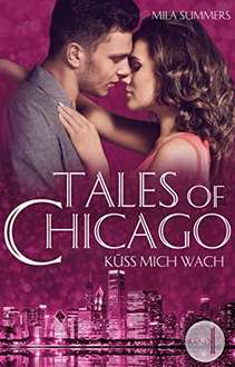 GRATIS Kindle Edition e-Book: Küss mich wach: Liebesroman (Tales of Chicago 1)