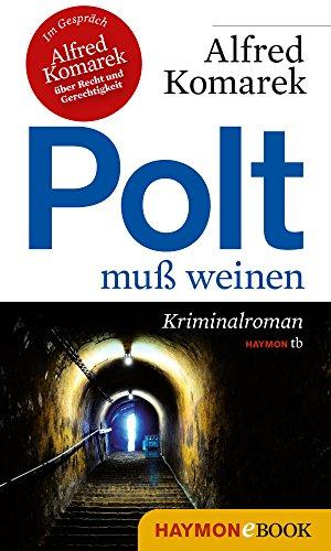 Kindle:Polt muß weinen: Kriminalroman (Polt-Krimi 1)