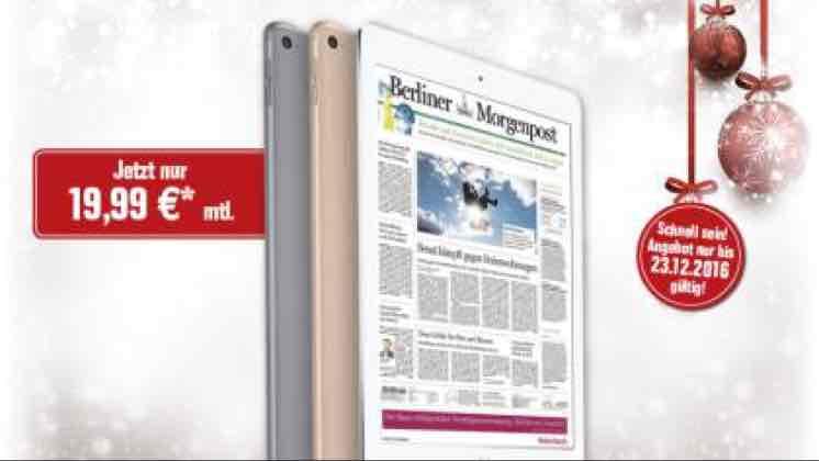 19,99€ mtl. - Berliner Morgenpost + iPad Air 2