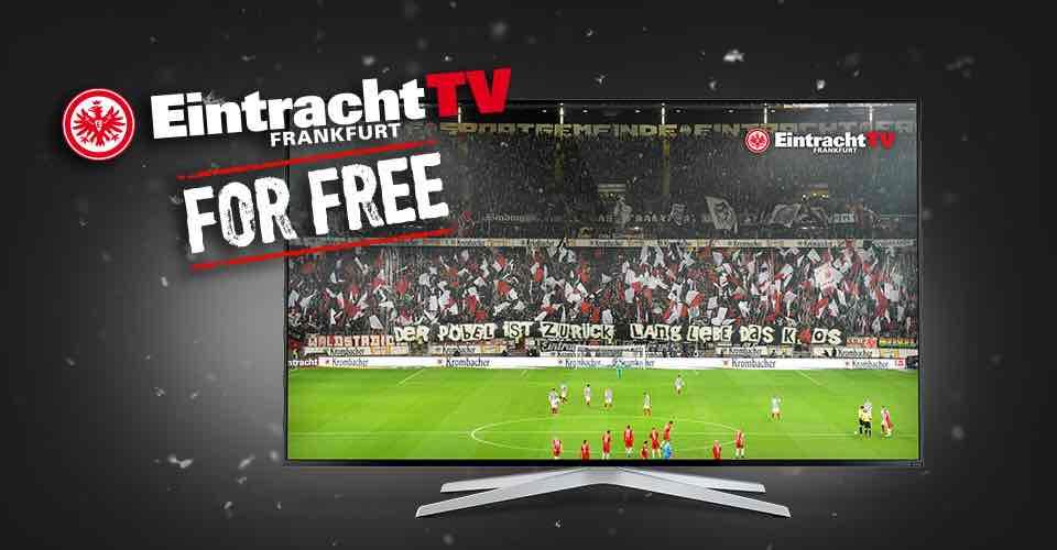 Eintracht Frankfurt TV 4 Wochen gratis!