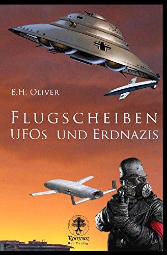 Kindle:Flugscheiben, Ufos und Erdnazis.