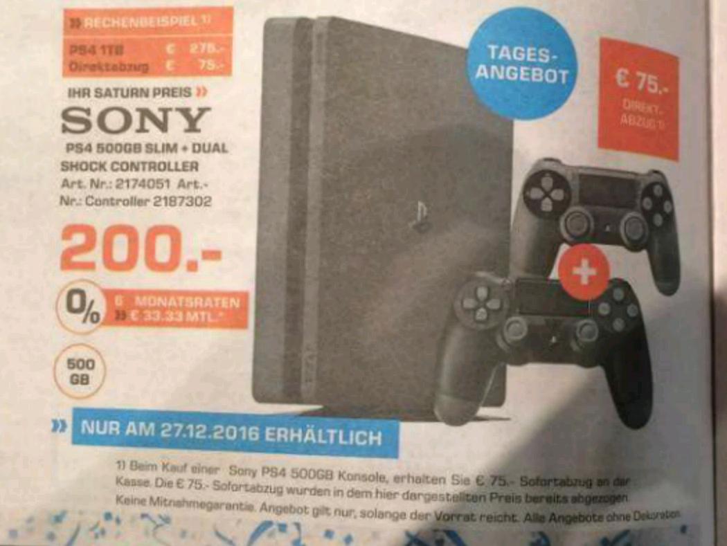 noch ein PS4 Saturn Deal. Lokal? * PS4 Slim 1TB 2 Controller *