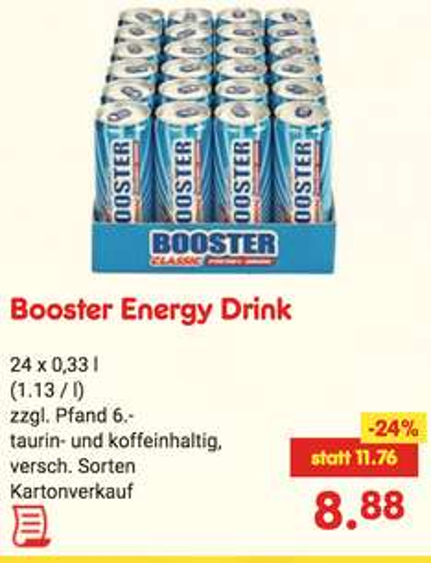 Booster Energy Drink (auch Booster absolute zero) 24x330ml Energy Dose für 8,88€ + 6€ Pfand