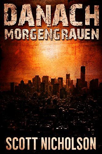 Kindle-eBook: Morgengrauen: Ein postapokalyptischer Thriller