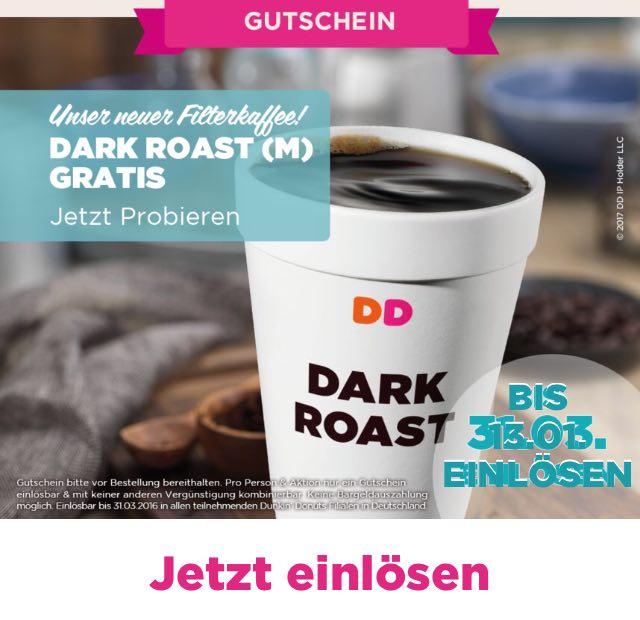 [Dunkin' Donuts] Gratis Dark Roast (M) Filterkaffee