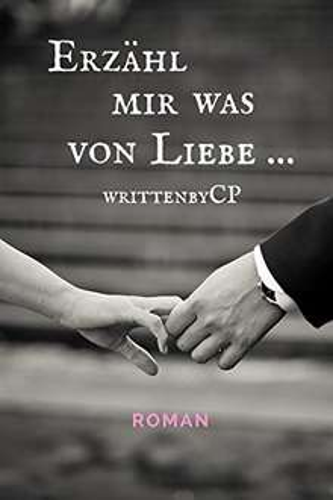 ebook, Amazon, kostenlos: Erzähl mir was von Liebe (Liebeskummer)